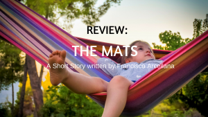 "Story Review:""The Mats,"" a short story by Francisco Arcellana"