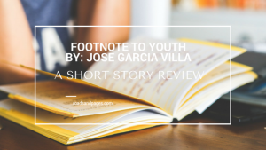 "Review of ""Footnote to Youth,"" a short story by Jose Garcia Villa"