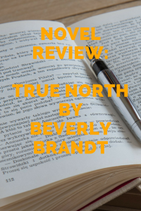 Review True North by Bervely Brandt
