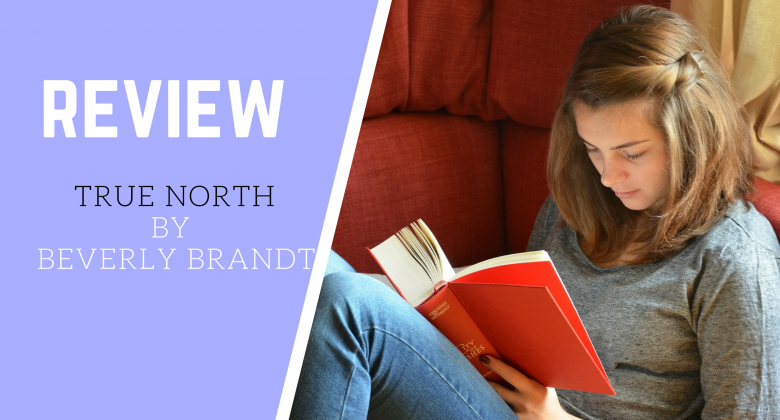 Review of True North by Beverly Brandt