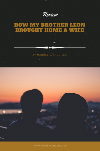 review how my brother leon brought home a wife by manuel arguilla