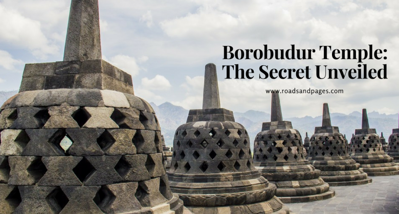 Borobudur Temple the Secret Unveiled