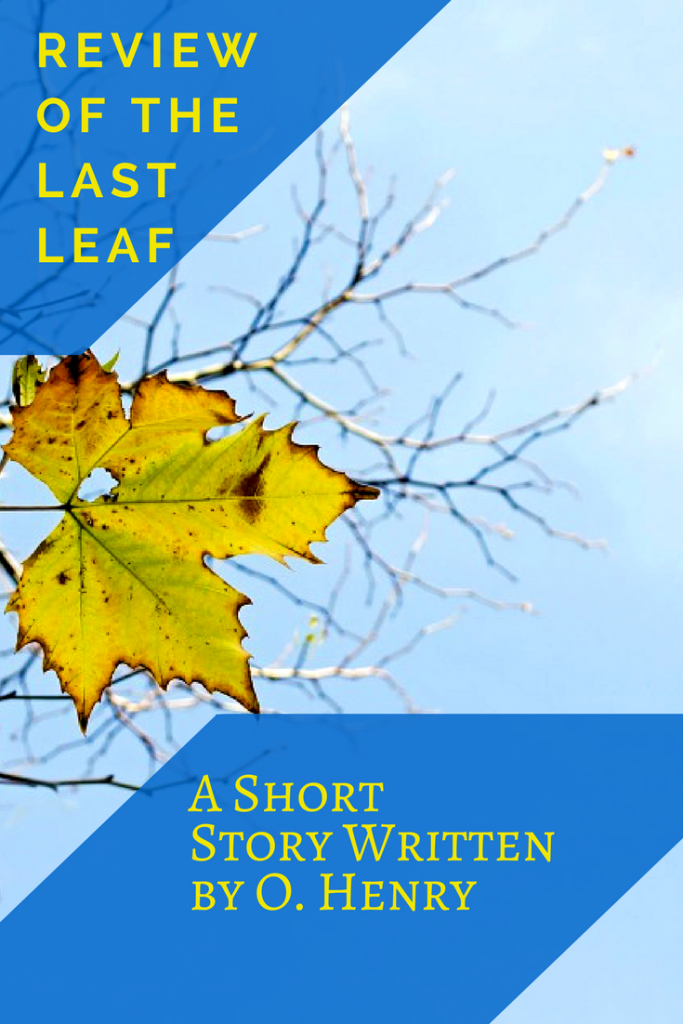 review of the last leaf a short story written by o henry