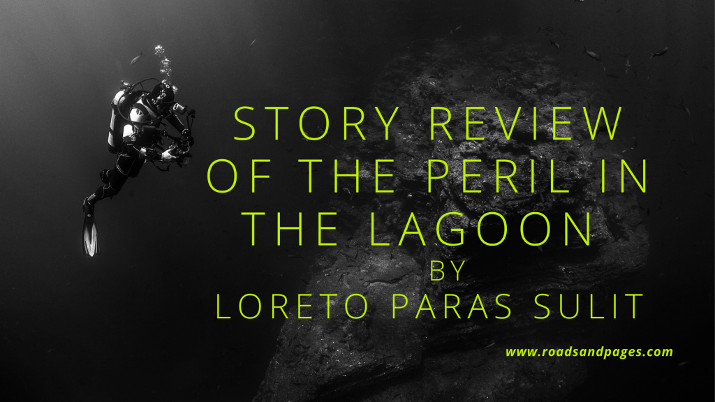 Story Review of The Peril in the Lagoon by Loreto Paras Sulit
