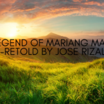 The Legend of Mariang Makiling Retold by Jose Rizal